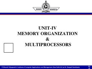 UNIT-IV MEMORY ORGANIZATION  &  MULTIPROCESSORS