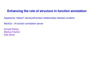 Enhancing the role of structure in function annotation