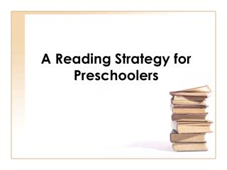 A Reading Strategy for Preschoolers