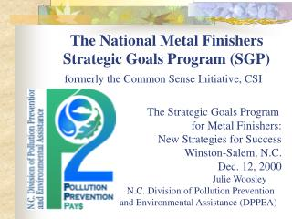 The National Metal Finishers  	Strategic Goals Program (SGP)