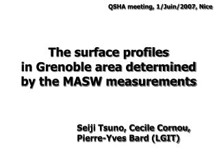 The surface profiles in Grenoble area determined by the MASW measurements