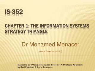 IS-352 Chapter  1: The  Information Systems Strategy Triangle