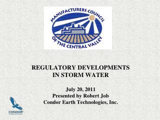 REGULATORY DEVELOPMENTS IN STORM WATER OUTLINE