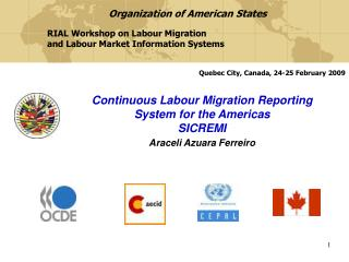 Continuous Labour Migration Reporting System for the Americas  SICREMI  Araceli Azuara Ferreiro