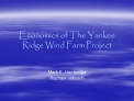 Economics of The Yankee Ridge Wind Farm Project