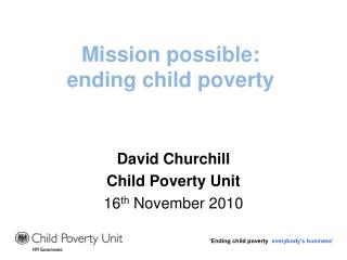 Mission possible: ending child poverty