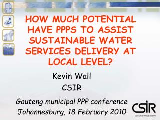 HOW MUCH POTENTIAL HAVE PPPS TO ASSIST SUSTAINABLE WATER SERVICES DELIVERY AT LOCAL LEVEL?
