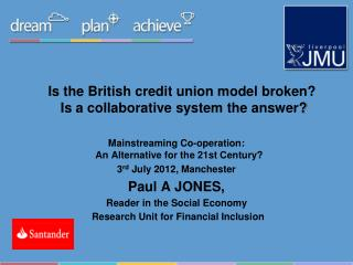 Is the British credit union model broken?  Is a collaborative system the answer ?