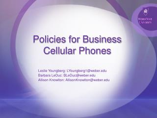 Policies for Business Cellular Phones