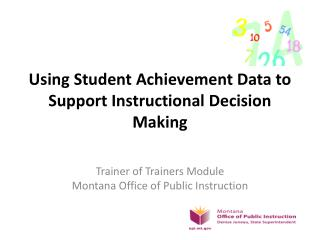 Using Student Achievement Data to Support Instructional Decision Making