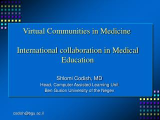 Virtual Communities in Medicine  International collaboration in Medical Education