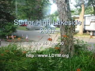 Senior High Lakeside 2007
