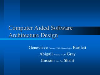 Computer Aided Software Architecture Design