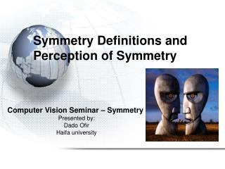 Symmetry Definitions and Perception of Symmetry