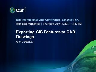 Exporting GIS Features to CAD Drawings