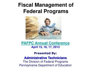Fiscal Management of  Federal Programs