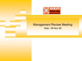 Management Review Meeting Date : 08-Nov-06