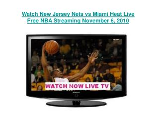 Watch New Jersey Nets vs Miami Heat Live Free NBA Streaming