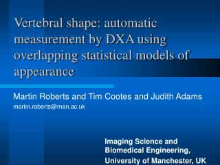 Vertebral shape: automatic measurement by DXA using overlapping statistical models of appearance