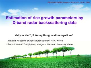 Estimation of rice growth parameters by X-band radar backscattering data