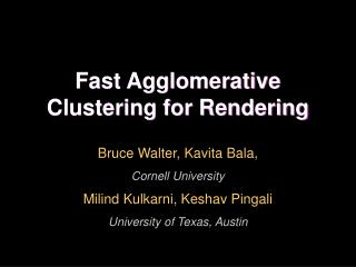 Fast Agglomerative Clustering for Rendering
