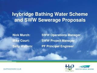 Ivybridge Bathing Water Scheme and SWW Sewerage Proposals
