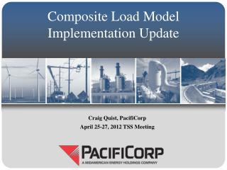 Composite Load Model Implementation Update