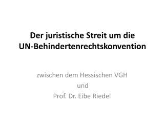 Der juristische Streit um die  UN-Behindertenrechtskonvention