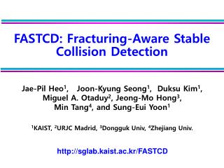 FASTCD: Fracturing-Aware Stable Collision Detection