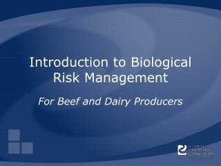 Introduction to Biological Risk Management