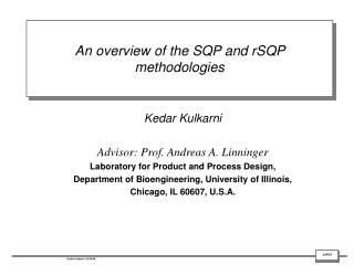 An overview of the SQP and rSQP methodologies