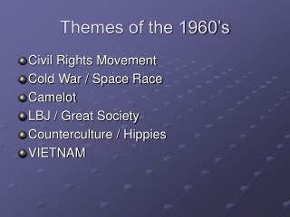 Themes of the 1960's