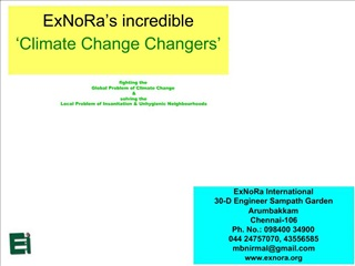 ExNoRa International  30-D Engineer Sampath Garden Arumbakkam Chennai-106 Ph. No.: 098400 34900  044 24757070, 43556585