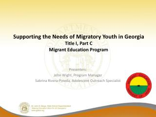 Supporting the Needs of Migratory Youth in Georgia Title I, Part C Migrant Education Program
