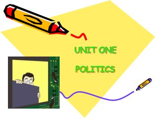 UNIT ONE POLITICS