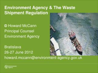 Environment Agency & The Waste Shipment Regulation