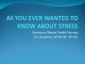 All YOU EVER WANTED TO KNOW ABOUT STRESS