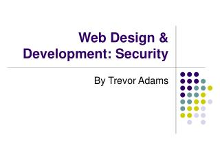 Web Design & Development: Security
