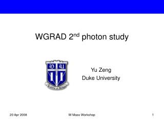 WGRAD 2 nd  photon study