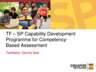 TF – SP Capability Development Programme for Competency-Based Assessment