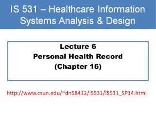 Lecture 6 Personal Health Record (Chapter 16)