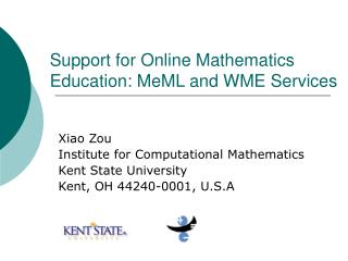 Support for Online Mathematics Education: MeML and WME Services