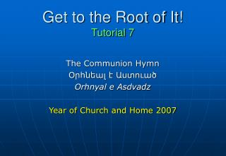 Get to the Root of It! Tutorial 7