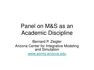 Panel on M&S as an Academic Discipline