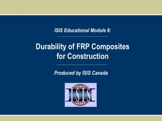 Durability of FRP Composites for Construction