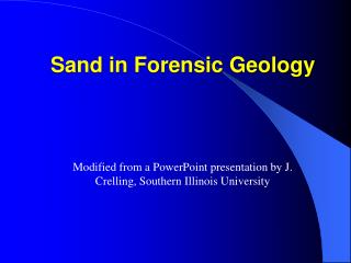 Sand in Forensic Geology