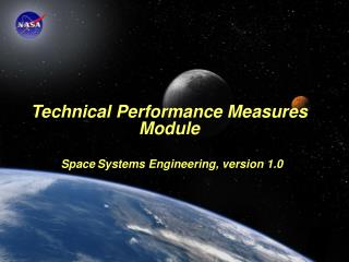 Technical Performance Measures Module Space Systems Engineering, version 1.0