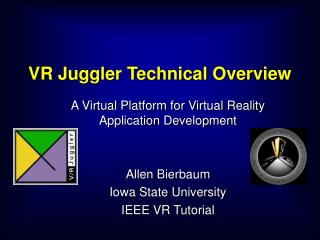 VR Juggler Technical Overview