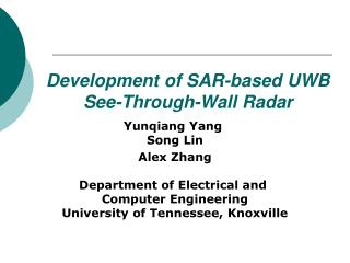 Development of SAR-based UWB S ee-Through-Wall Radar