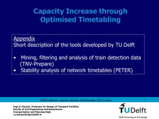Capacity Increase through Optimised Timetabling